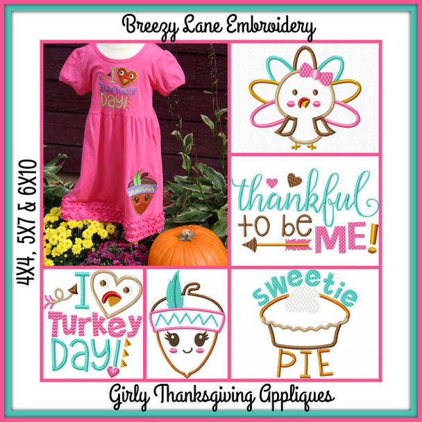 Girly Thanksgiving Applique Machine Embroidery Designs 4X4, 5X7 & 6X10