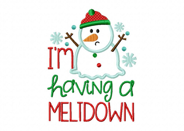 I'm Having A Meltdown Applique CHRISTMAS FUNNY Snowman MACHINE EMBROIDERY DESIGN 4X4, 5X7 & 6X10