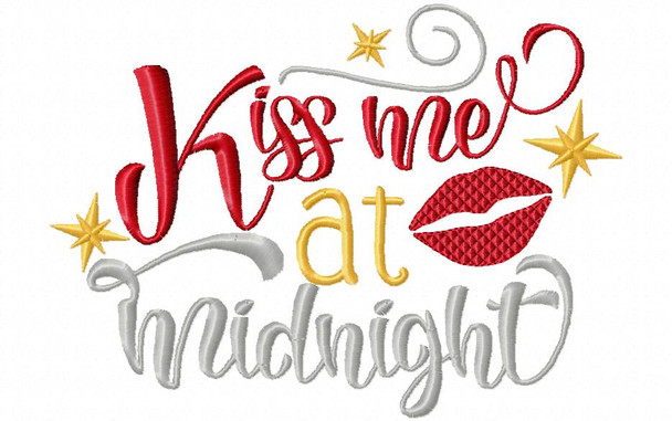 KISS ME AT MIDNIGHT NEW YEARS MACHINE EMBROIDERY DESIGN 4X4, 5X7 & 6X10