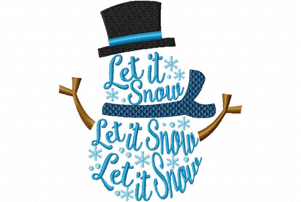 Let It Snow Snowman Winter Word Art Machine Embroidery Design 4X4, 5X7 & 6X10