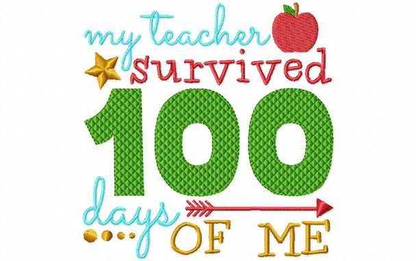 My Teacher Survived 100 Days Of Me Funny 100 Day of School Word Art MACHINE EMBROIDERY DESIGN 4X4, 5X7 & 6X10
