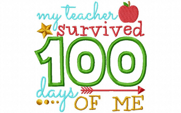 My Teacher Survived 100 Days Of Me Funny Applique 100 Day of School Word Art MACHINE EMBROIDERY DESIGN 4X4, 5X7 & 6X10