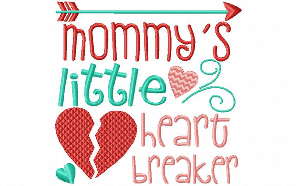 Mommy's Heart Breaker Valentine's Day Word Art 4X4 & 5X7 Machine Embroidery Design