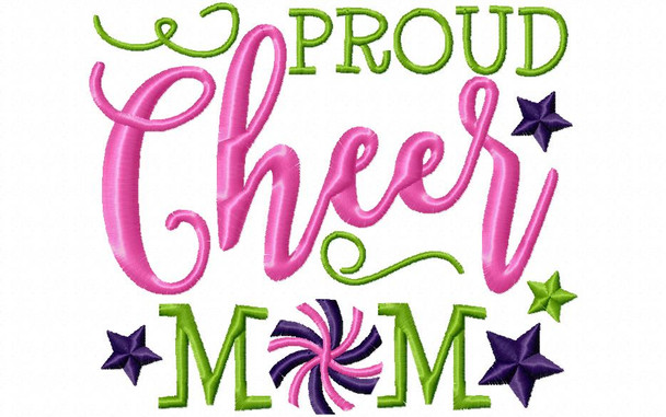 Proud Cheer Mom Cheerleading Word Art 4X4 & 5X7 Machine Embroidery Design