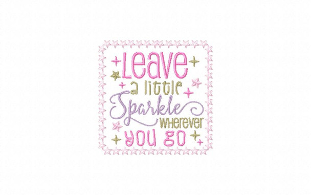 Leave A Little Sparkle Wherever You Go Bookmark In The Hoop Machine Embroidery Design 5X7
