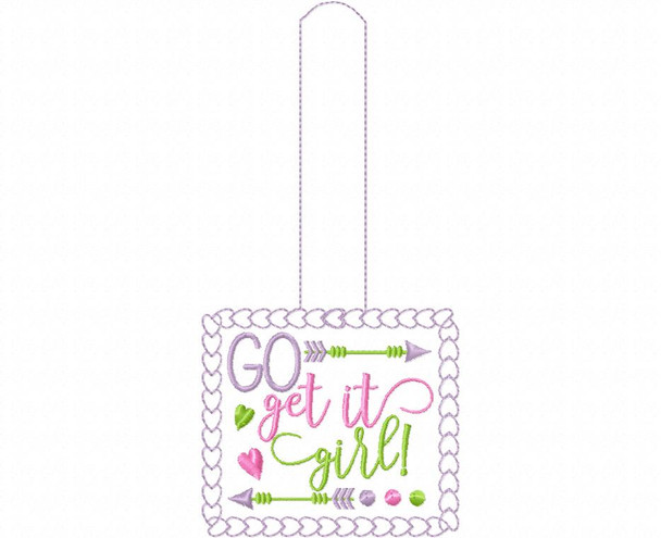 Go Get It Girl Snap Tab In The Hoop Machine Embroidery Design 5X7