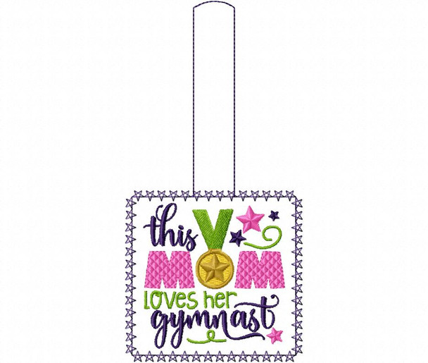 This Mom Loves Her Gymnast Gymnastics Snap Tab In The Hoop Machine Embroidery Design 5X7