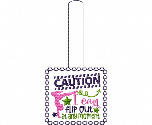Caution I Can Flip Out At Anytime Gymnastics Snap Tab In The Hoop Machine Embroidery Design 5X7