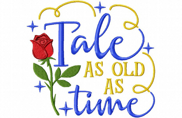 Tale As Old As Time, Beauty Word Art MACHINE EMBROIDERY DESIGN 4X4, 5X7 & 6X10
