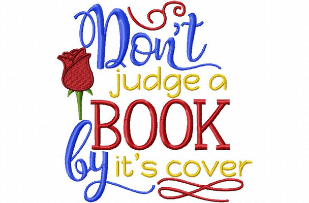 Don't Judge A Book By Its Cover, Beauty Word Art MACHINE EMBROIDERY DESIGN 4X4, 5X7 & 6X10