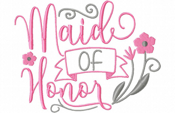 Maid Of Honor Wedding Word Art MACHINE EMBROIDERY DESIGN 4X4, 5X7 & 6X10