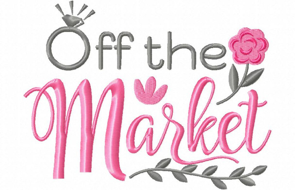 Off The Market Wedding Word Art MACHINE EMBROIDERY DESIGN 4X4, 5X7 & 6X10