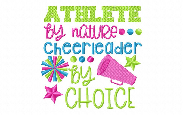 Athlete By Nature, Cheerleader by Choice Cheerleading Word Art 4X4 & 5X7 Machine Embroidery Design