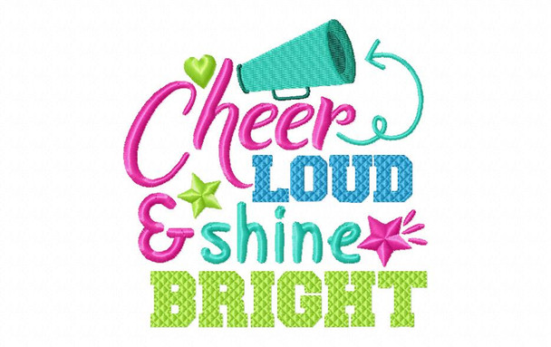 Cheer Loud Shine Bright Cheerleading Word Art 4X4 & 5X7 Machine Embroidery Design