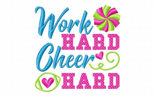 Work Hard Cheer Hard Cheerleading Word Art 4X4 & 5X7 Machine Embroidery Design