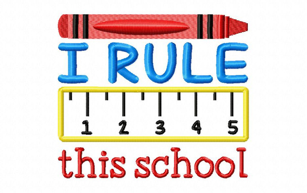 I Rule This School WordArt Back to School Applique Machine Embroidery Design 4X4, 5X7 & 6X10