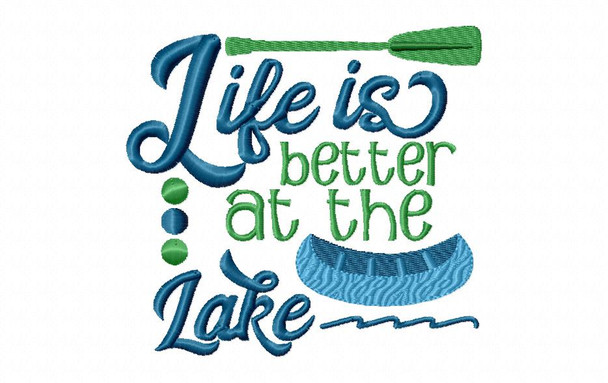Life Is Better At The Lake Word Art Machine Embroidery Design 4X4, 5X7 & 6X10