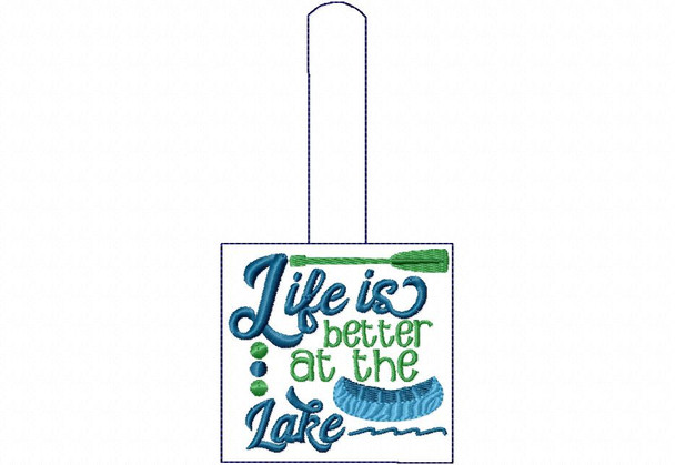 Life is Better At The Lake Snap Tab In The Hoop Machine Embroidery Design 5X7