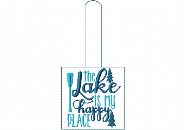 The Lake is my HappyPlace Snap Tab In The Hoop Machine Embroidery Design 5X7