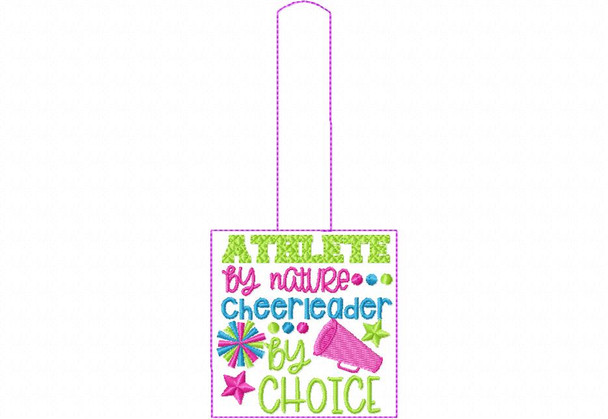 Athlete By Nature Cheerleader By Choice Cheerleading Snap Tab In The Hoop Machine Embroidery Design 5X7