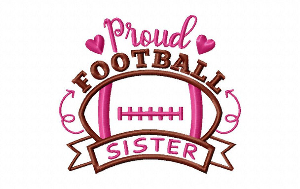 Proud Football Sister Word Art Machine Embroidery Design 4X4, 5X7 & 6X10