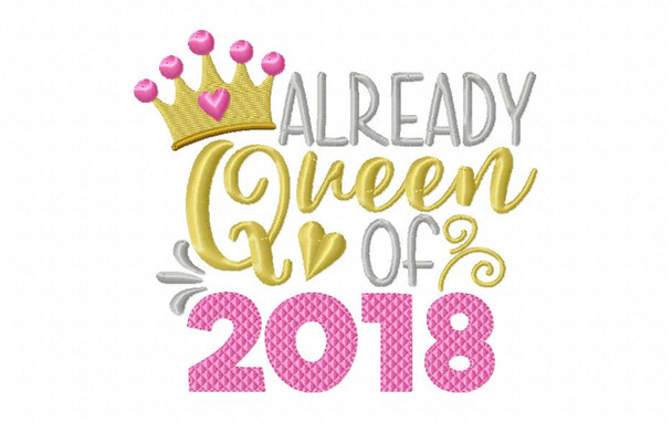 Queen Of 2018 NEW YEARS Word Art MACHINE EMBROIDERY DESIGN 4X4, 5X7 & 6X10
