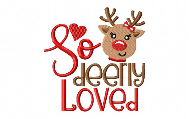 So Deerly Loved Christmas Word Art MACHINE EMBROIDERY DESIGN 4X4, 5X7 & 6X10
