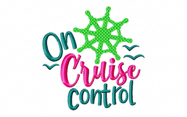 On Cruise Control Cruise Vacation Word Art Nautical MACHINE EMBROIDERY DESIGN 4X4, 5X7 & 6X10