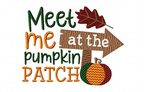 Fall Meet Me at the Pumpkin Patch Word Art MACHINE EMBROIDERY DESIGN 4X4, 5X7 & 6X10