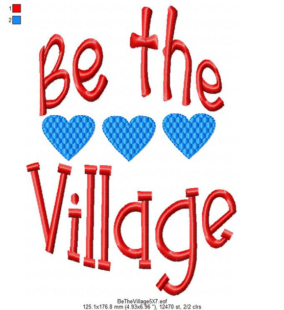 Be The Village Word Art MACHINE EMBROIDERY DESIGN 4X4, 5X7 & 6X10
