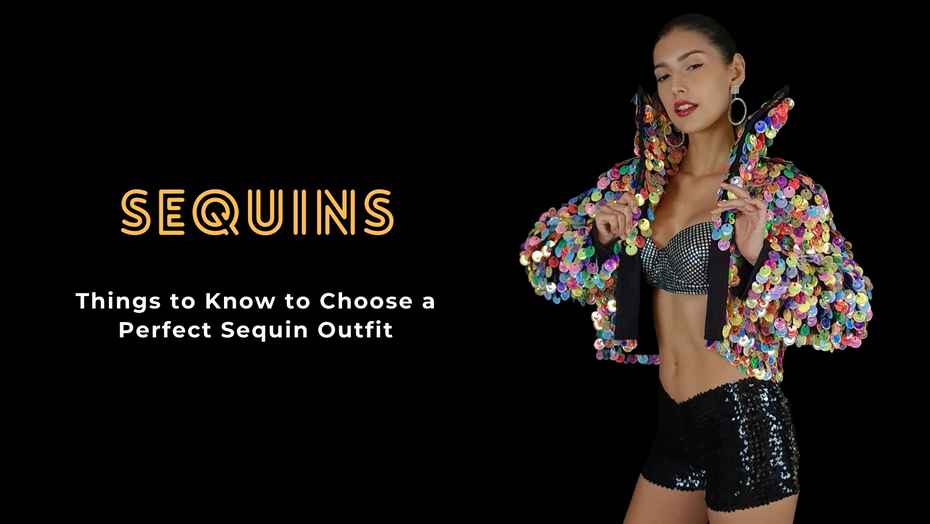 Things to Know to Choose a Perfect Sequin Outfit