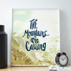 The Mountains are Calling... Where do you go?  Love this print by Earmark!