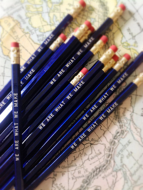 We Are What We Make pencil 6 pack