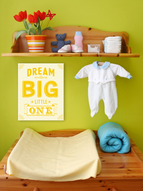Dream Big Little One(s) Art Print