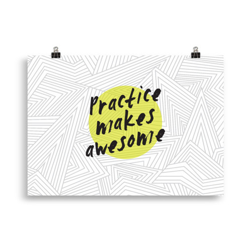 Practice Makes Awesome Large Poster