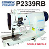 Consew P2339RB Double Needle, Unison Feed (Walking foot) (New machine head Only in MFG Box)