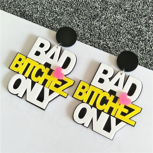 Bad Bitchez Only Trendy Earrings