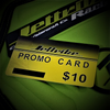 $10 Promo Card (*Restrictions Apply)