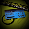 $15 Promo Card (*Restrictions Apply)