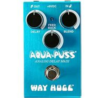 WAY HUGE SMALLS AQUA-PUSS ANALOG DELAY
