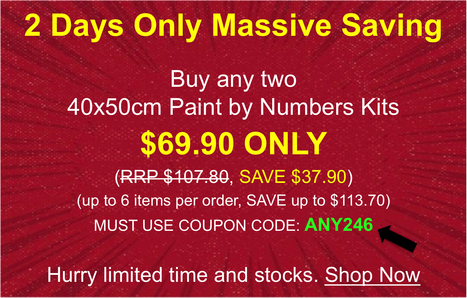 Paint by Numbers - Special Offer Weekend