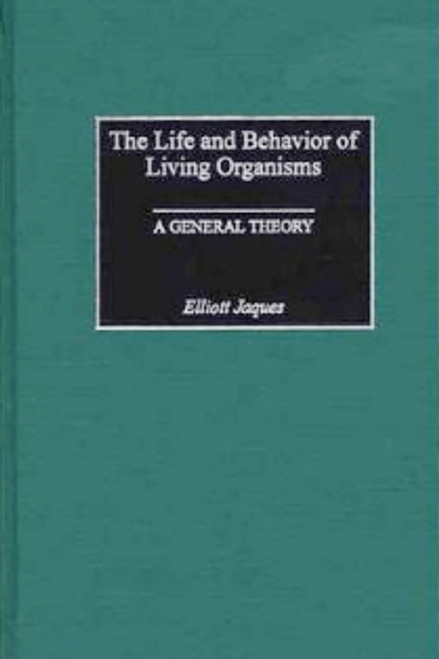Life and Behavior of Living Organisms