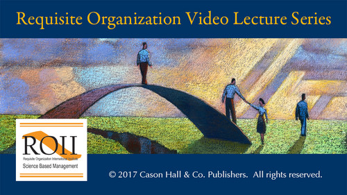 24-hour subscription to the Requisite Organization Video Lecture Series by Dr. Elliott Jaques. This 20-video series is available exclusively from Requisite Organization International Institute.