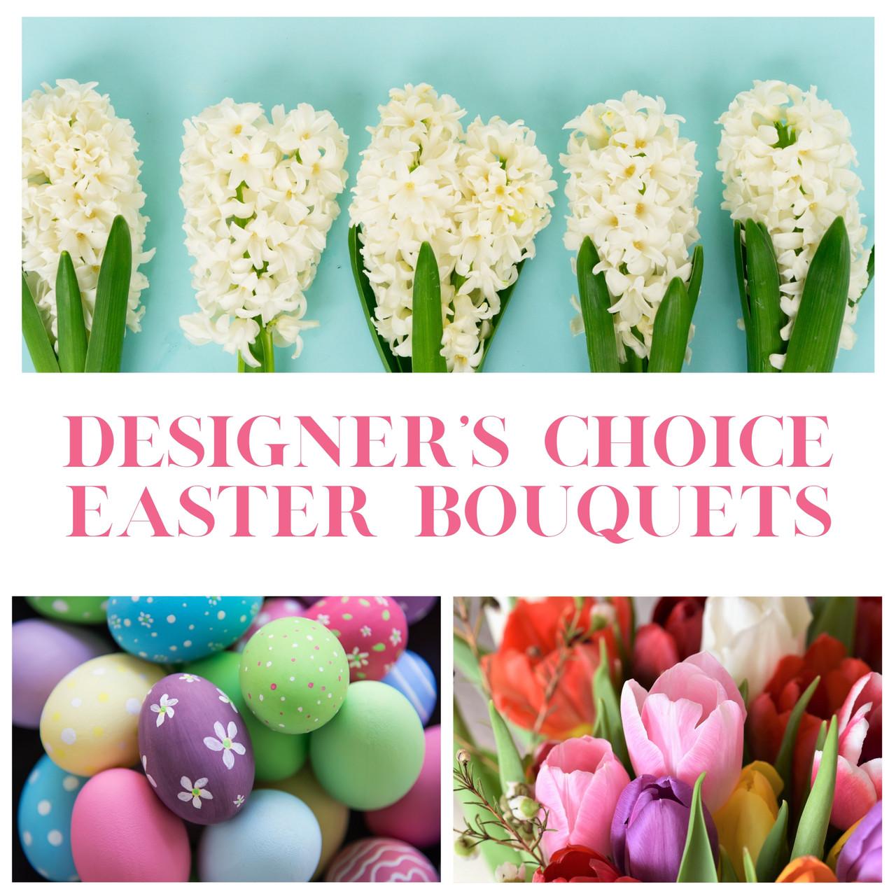 Designer S Choice Easter Bouquet Bloom Fresh Flowers