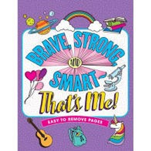 Brave, Strong and Smart That's Me! Coloring Book for Girls (Peter Pauper)
