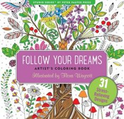 Follow your Dreams Artist's Coloring Book (Peter Pauper)