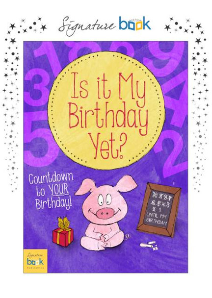 Is It My Birthday Yet Personalized Book