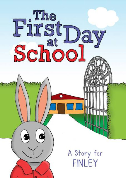 First Day At School Personalized Book