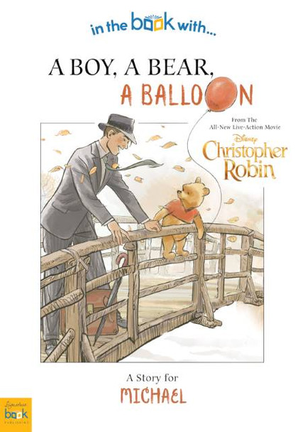 Christopher Robin: a Boy, a Bear, a Balloon