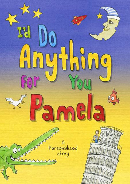 Personalized I'd Do Anything for You Book